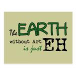 La tierra sin arte tarjeta postal