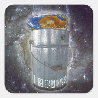 La Tierra un cubo de basura en el universo Pegatina Cuadrada