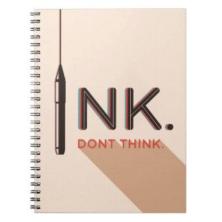 La tinta, no piensa libreta