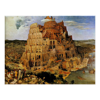 "La torre de Pieter Bruegel ""de Babel"" (circa 1563) Posters"