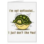 la tortuga no antisocial apenas no tiene gusto de tarjeta de felicitación
