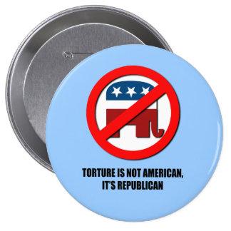 La tortura no es americana, él es republicana pin