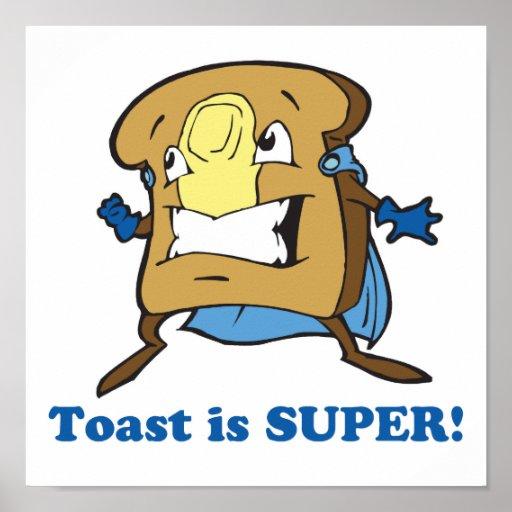 la tostada es estupenda póster