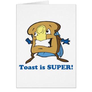la tostada es estupenda tarjeta de felicitación
