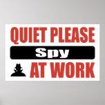 La tranquilidad espía por favor en el trabajo posters