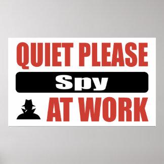 La tranquilidad espía por favor en el trabajo póster