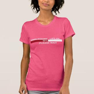 La TRANSFERENCIA Life.exe el 50% ESPERA por favor Camisetas