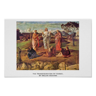 La transfiguración de Cristo, por Bellini Juan Poster