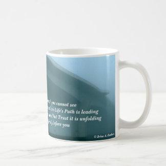 ¡La trayectoria de la vida de la confianza! Taza De Café