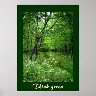 La trayectoria del arbolado piensa verde póster