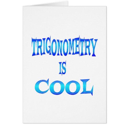 La trigonometría es fresca tarjeta de felicitación