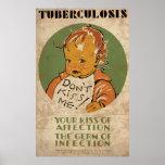 La tuberculosis no me besa bebé posters