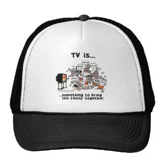La TV es… Algo traer a la familia junto Gorras