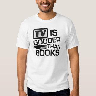 La TV es Gooder que los libros divertidos Remeras