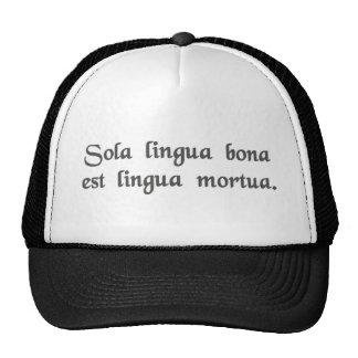 La única buena lengua es una lengua muerta gorros bordados