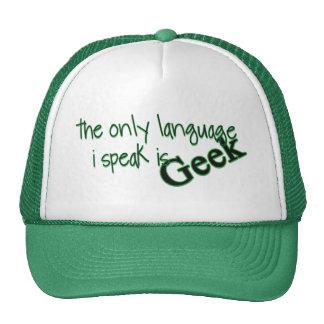 La única lengua que hablo es friki gorra