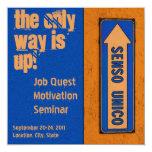 La única manera está encima de motivación de la invitación 13,3 cm x 13,3cm