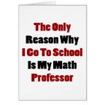 La única razón por la que voy a la escuela es mi p felicitación