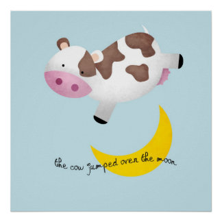 La vaca saltada sobre la luna póster