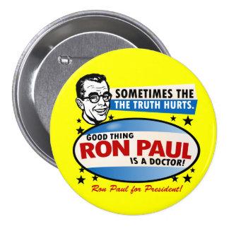 La verdad daña el botón de Ron Paul Pin Redondo De 3 Pulgadas