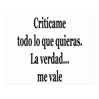 La Verdad de Criticame Todo Lo Que Quieras yo vall Tarjetas Postales