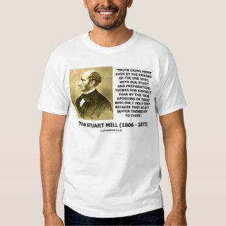 La verdad de John Stuart Mill gana más piensa cita Remera