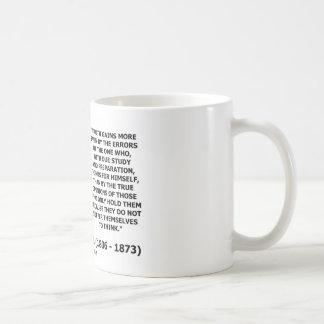 La verdad de John Stuart Mill gana más piensa cita Taza De Café