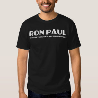 La verdad de Ron Paul es traición en el imperio de Playeras