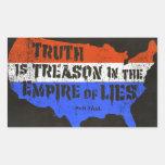 La verdad es traición en el imperio de mentiras pegatina rectangular