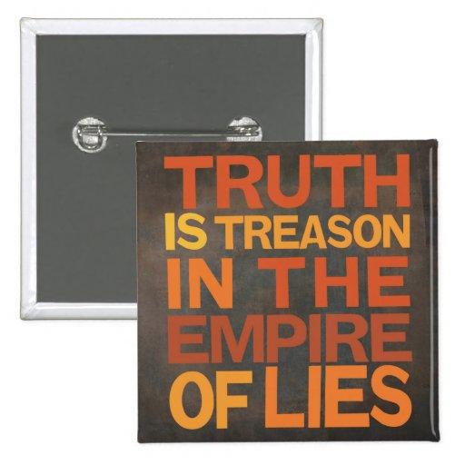 La verdad es traición pin cuadrada 5 cm