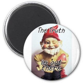 La verdad está hacia fuera allí imán redondo 5 cm