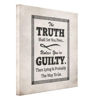 La verdad le fijará libre impresión en tela