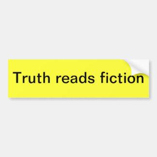 La verdad lee la ficción pegatina para auto