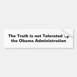 La verdad no es tolerada por el Obama Adminis… Pegatina Para Auto