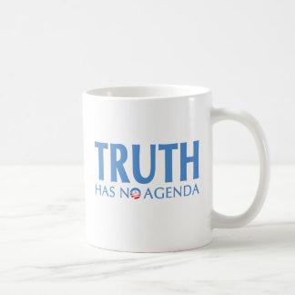 La verdad no tiene ningún orden del día taza