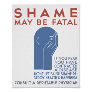 La vergüenza puede ser fatal -- WPA Póster