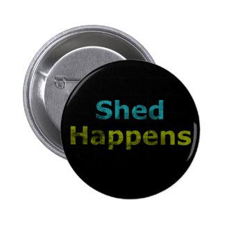 La vertiente sucede botón pin redondo de 2 pulgadas