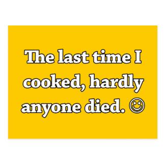 La vez última que cociné apenas cualquier persona postales