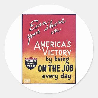 La victoria de América siendo en el trabajo cada Pegatina Redonda