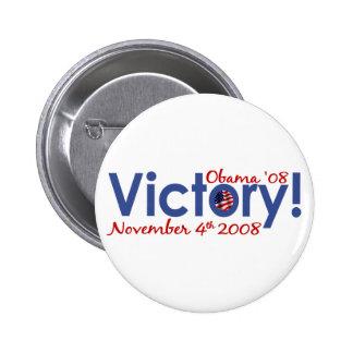 La victoria Obama gana 2008 Pin Redondo De 2 Pulgadas