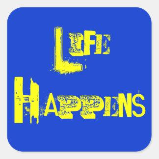"""La """"vida adaptable sucede """" pegatina cuadrada"""