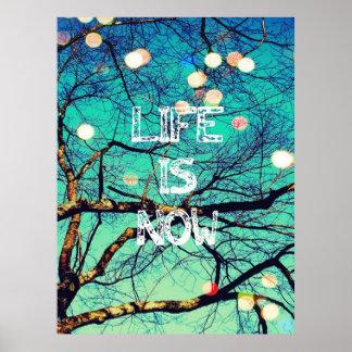La vida ahora es poster póster