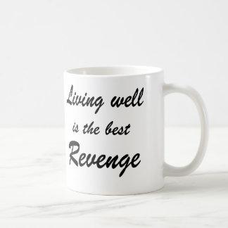 La vida bien es la mejor venganza - taza de café