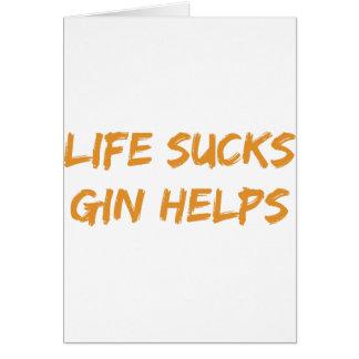 La vida chupa ayudas de la ginebra tarjeta de felicitación