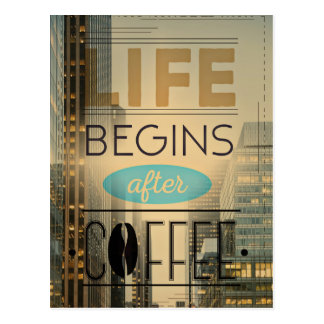 La vida comienza después de adicto a cafeína del postal