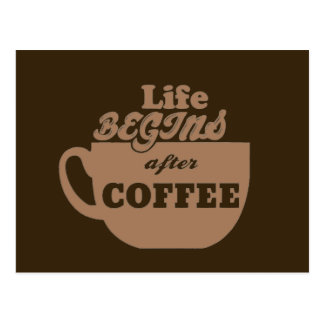 La vida comienza después de adicto a cafeína del postales