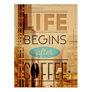 La vida comienza después de adicto a cafeína del tarjeta postal