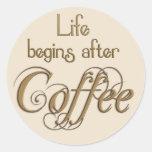 La vida comienza después de café etiqueta