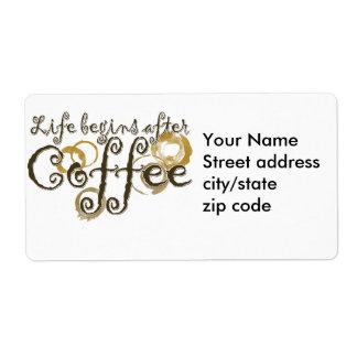 La vida comienza después de café etiqueta de envío