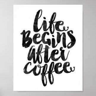 La vida comienza después de café póster